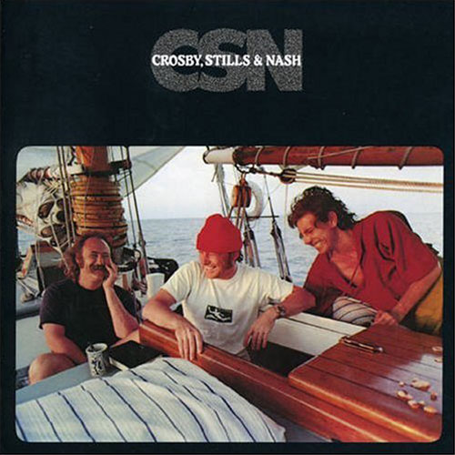Crosby, Stills Nash - CSN