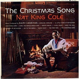 Nat King Cole: The Christmas Song - Capital Records, 1963